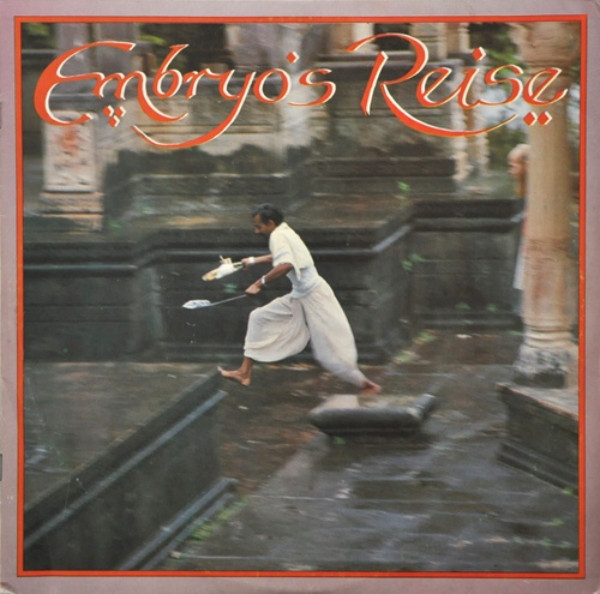 1979 - EMBRYO - EMBRYOS REISE