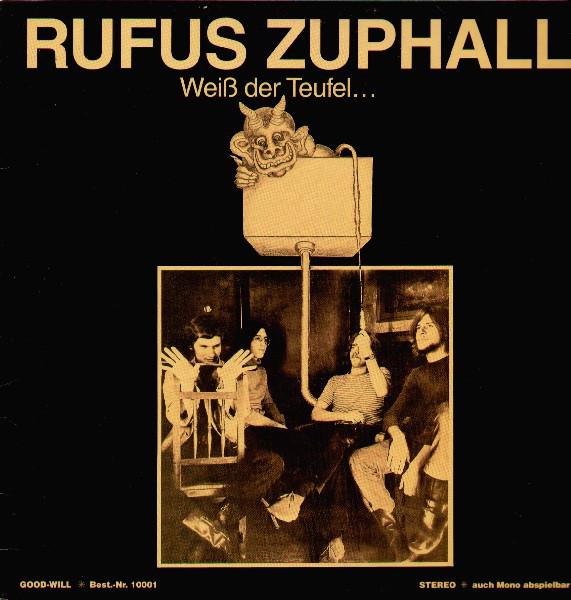1970 - RUFUS ZUPHALL - WEIß DER TEUFEL