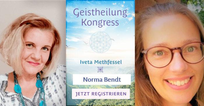 Norma Bendt, Geistheilung Onlinekongress, Iveta Methfessel, Geistiges Heilen, Hybridseele, Sternenseele, Die Energiewandlerin, Seelensturm, seelengeführt leben, seelenführung