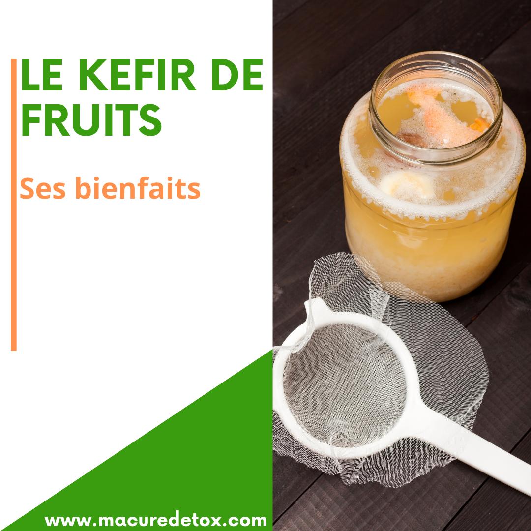 LE KEFIR DE FRUIT : SES BIENFAITS