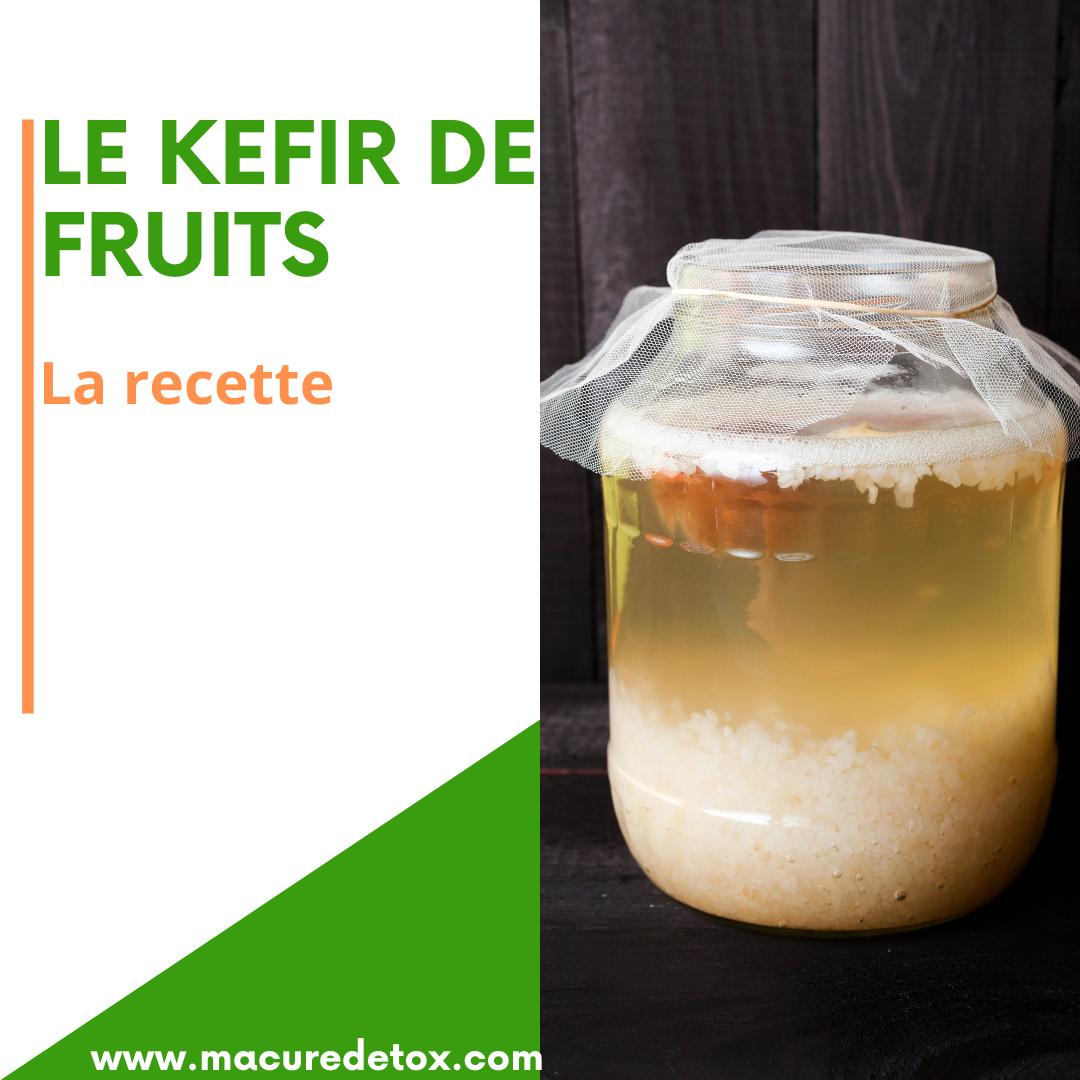 RECETTE DU KEFIR DE FRUITS