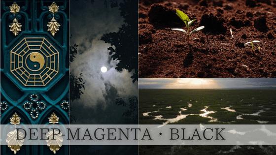黒色(ディープマゼンタ)は始まりの色であり、終わりの色であり、ありとあらゆるものを吸収していく色です