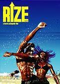 映画 『RIZE』