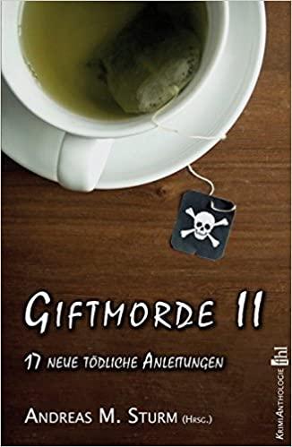 Buchcover der Kriminalanthologie Giftmorde 2 mit einer Tasse Tee als Motiv