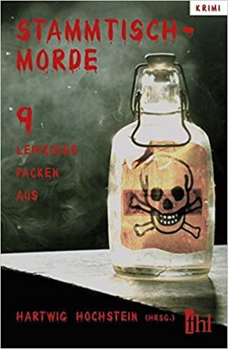 Buchcover der Kriminalanthologie Stammtischmorde einer Giftflasche als Motiv