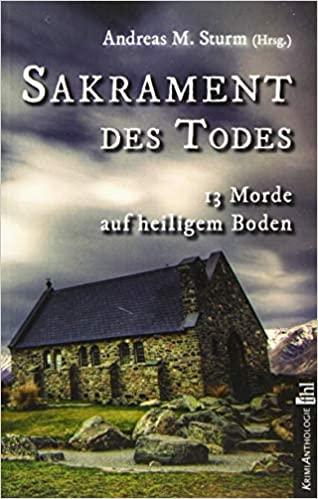 Buchcover der Kriminalanthologie Sakrament des Todes mit einer alten Kirchruine als Hintergrund