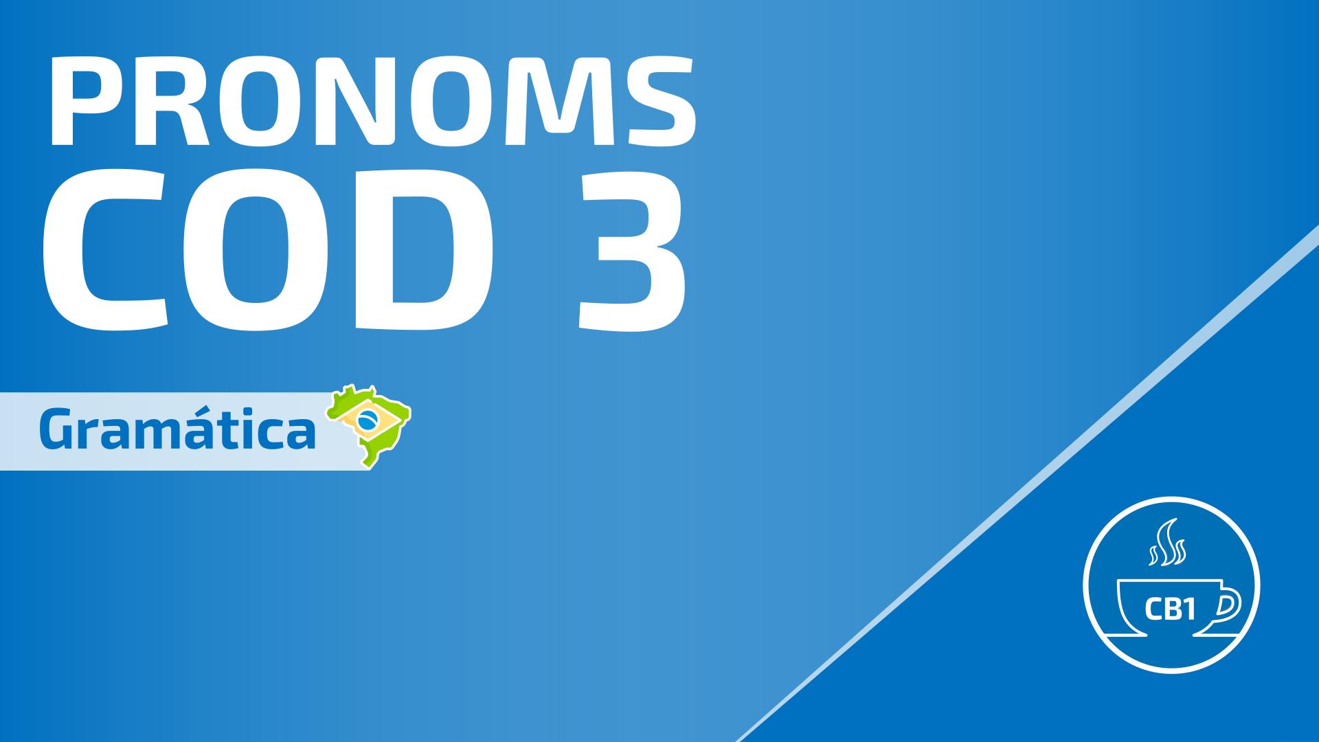 Pronoms COD en portugais 3