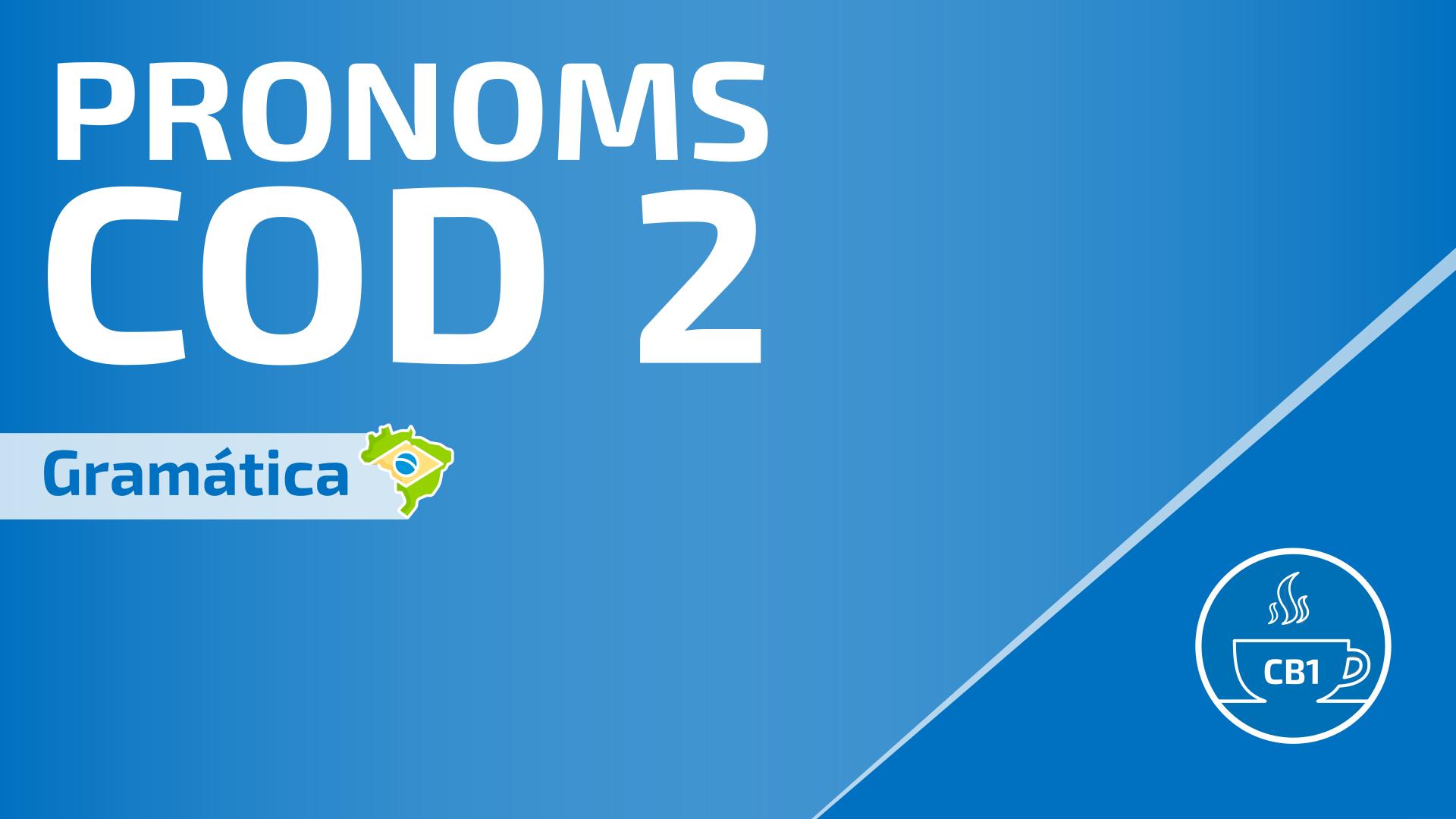 Pronoms COD en portugais 2