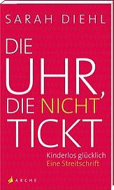 Lesung Sarah Diehl - Die Uhr, die nicht tickt