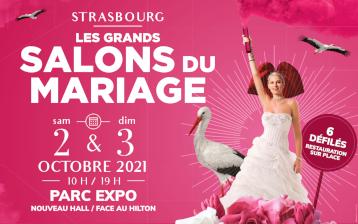 Le Salon du Mariage Strasbourg Le Grand Salon 02 et 03 Octobre 2021