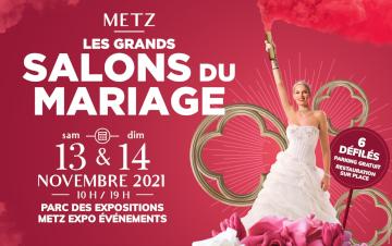 Salon du Mariage de Metz - 13 et 14 Novembre 2021