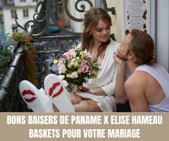 Bons Baisers de Paname X Elise Hameau - Baskets pour votre mariage