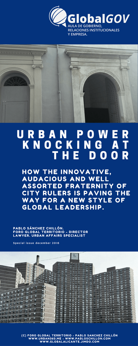 CUADERNO GLOBALGOV Nº 2: ENERO 2017 / URBAN POWER KNOCKING AT THE DOOR: NEW URBAN LEADERSHIP