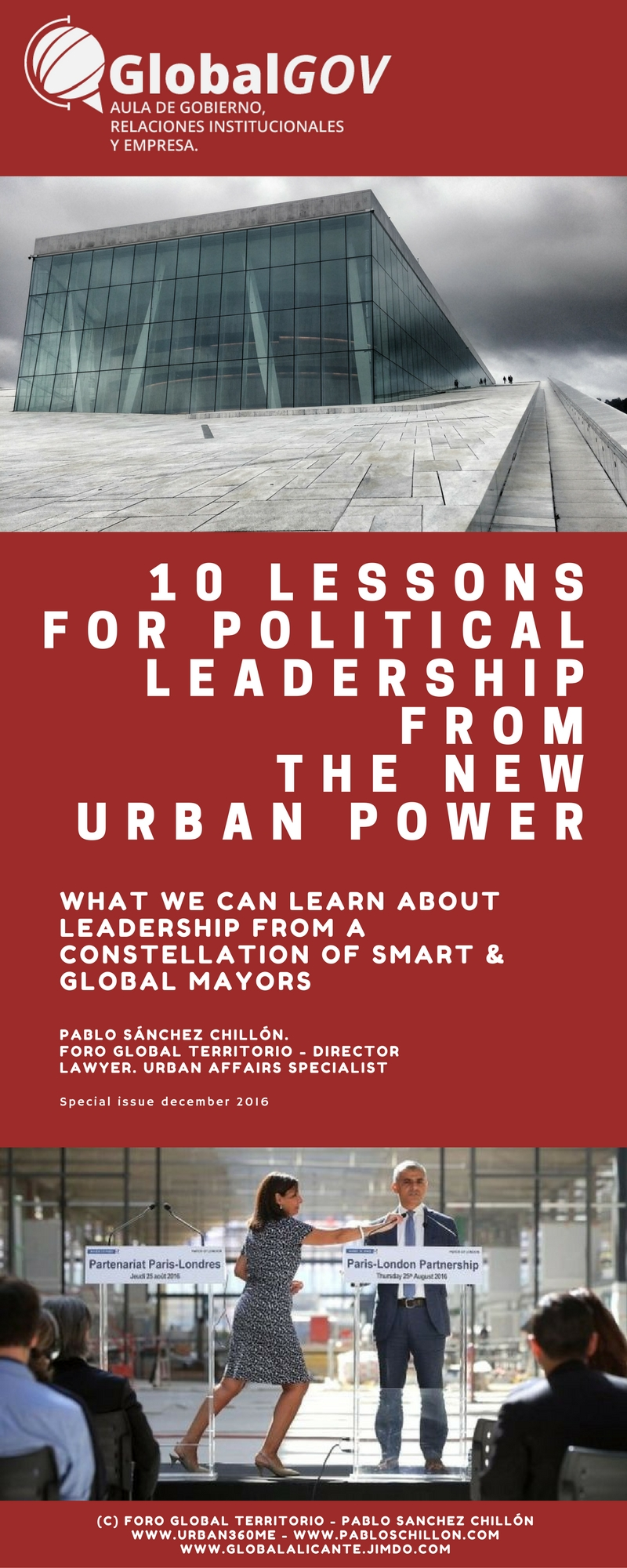 CUADERNO GLOBALGOV Nº 1: DICIEMBRE 2016 / 10 LESSONS FOR POLITICAL LEADERSHIP FROM THE NEW URBAN POWER