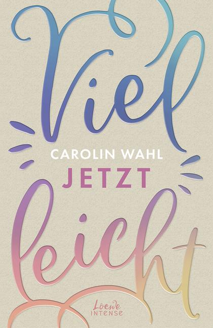 """Rezension zu """"Villeicht Jetzt"""" von Carolin Wahl"""
