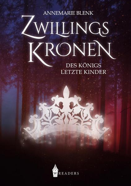 """Rezension zu """"Zwillingskronen: des Königs letzte Kinder"""" von Annemarie Blenk"""