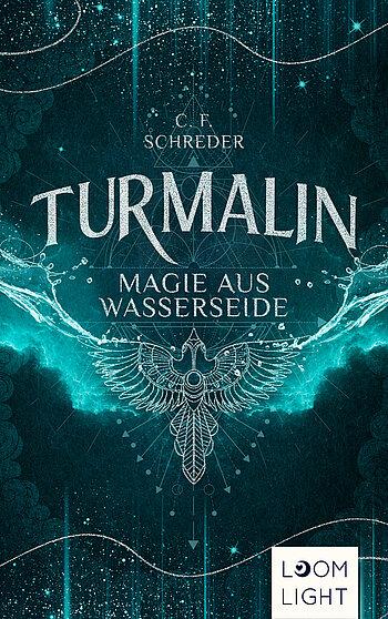 """Rezension zu """"Turmalin: Magie aus Wasserseide"""" von C. F. Schreder"""