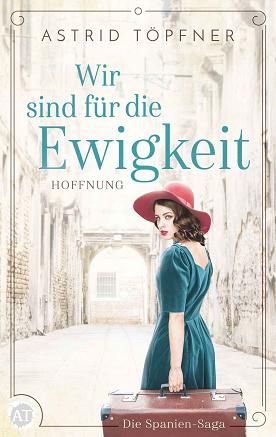 """Rezension zu """"Wir sind für die Ewigkeit: Hoffnung"""" von Astrid Töpfner"""