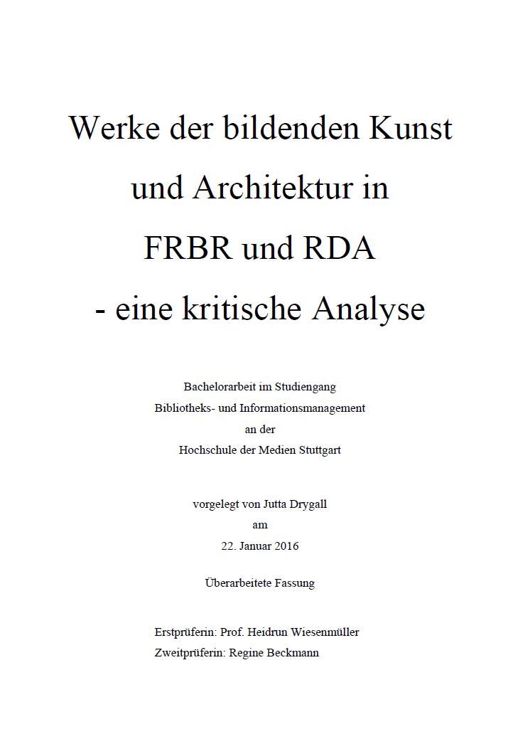 Bachelorarbeit Zu Werken Der Bildenden Kunst Und Architektur