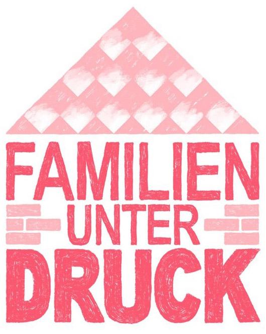 """Das Projekt """"Familien unter Druck"""""""