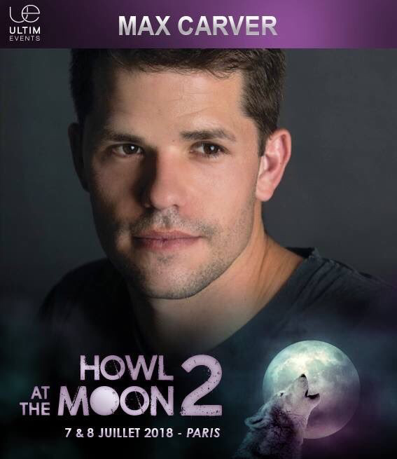 July 7-8, 2018 - Paris, France - Howl at the Moon 2 - With Max Carver.