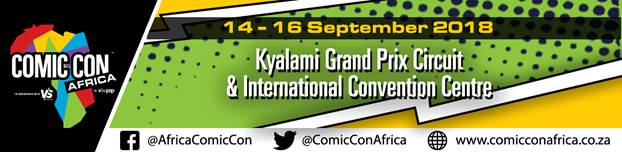 Sep 14-16, 2018 - Midrand, South Africa - Comic Con Africa - With Ricky Whittle and Demore Barnes.