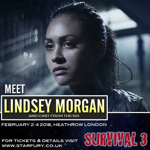 Feb 2-4, 2018 - London, England - Starfury' Survival 3 - With Lindsey Morgan, Chelsey Reist, Jessica Harmon, Nadia Hilker, Luisa D'Oliveira, Jarod Joseph and Tatiana Gabrielle.
