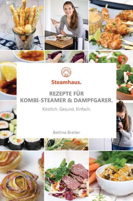 Kochbuch. - Rezepte für Steamer und Dampfgarer | Foodblog