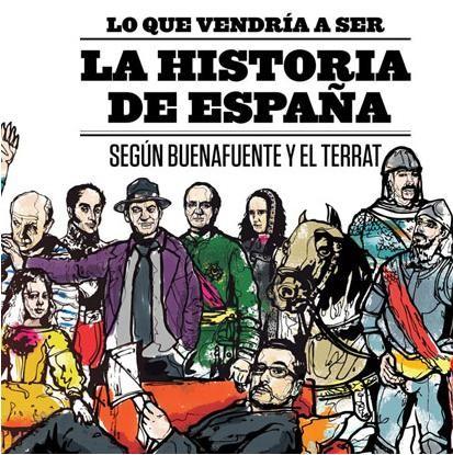 La Historia de España vista por Buenafuente.