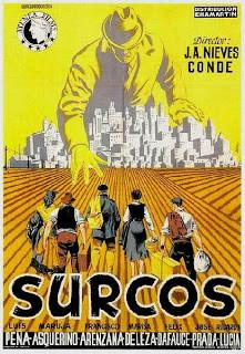 Cartel de Surcos(1951) de J.A. Nieves Conde donde se narra la dura vida en el campo español de posguerra.