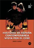 Hª de España Contemporánea vista por el cine