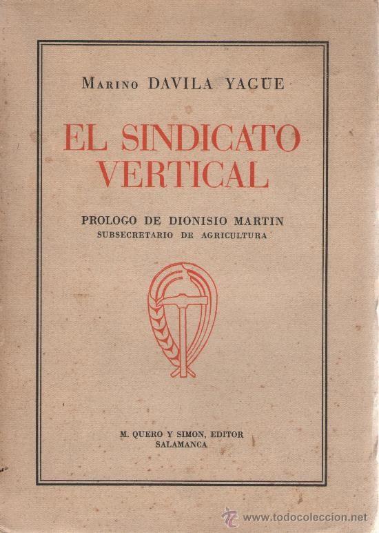 El Sindicato Vertical.