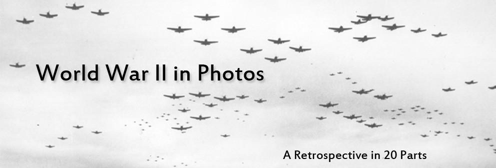 La Segunda Guerra Mundial en imágenes.