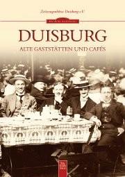 Buch: Duisburg - Alte Gaststätten und Cafés