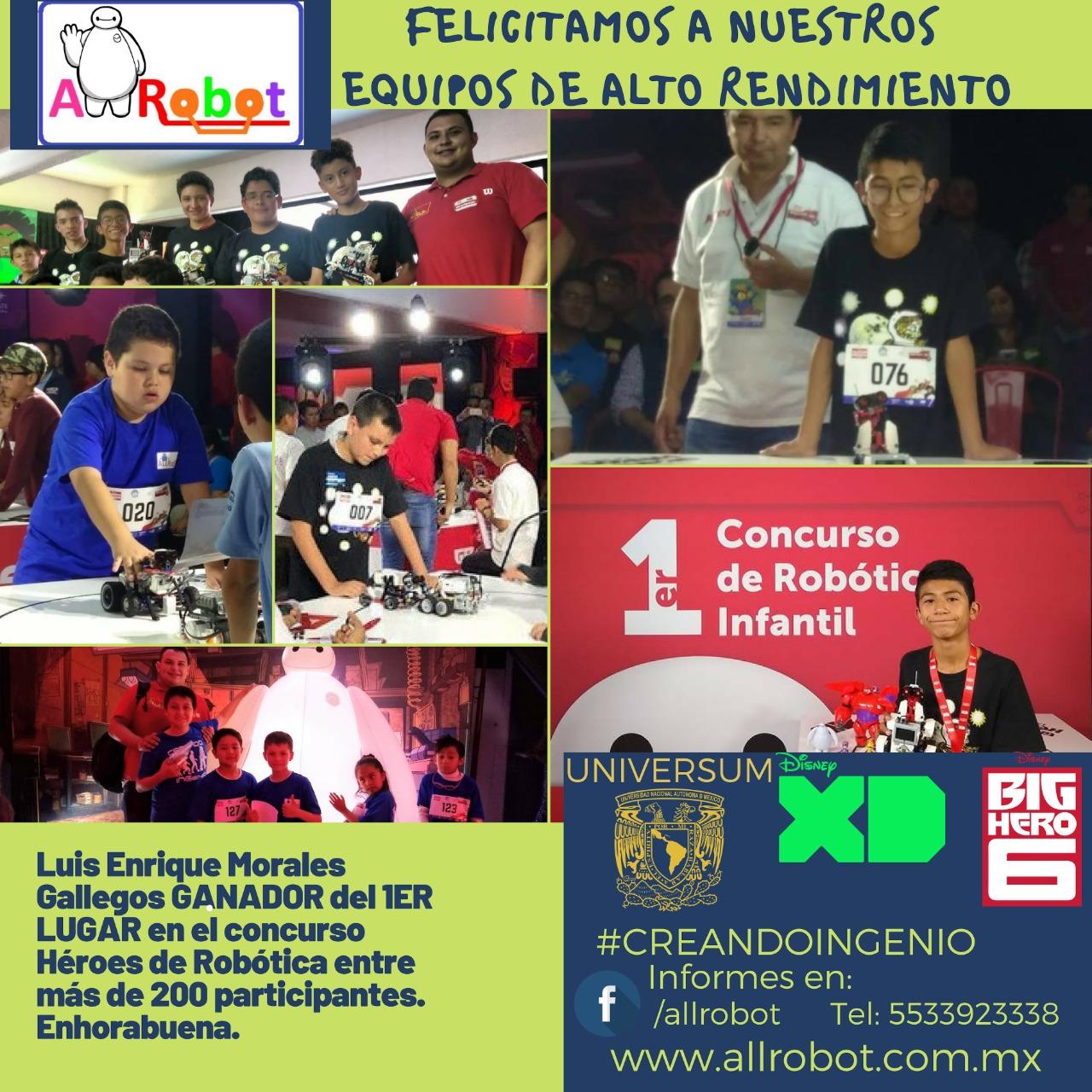 Felicidades a nuestro alumno Luis Enrique Morales G. por ser el GANADOR del 1er lugar en el concurso Héroes de Robotica
