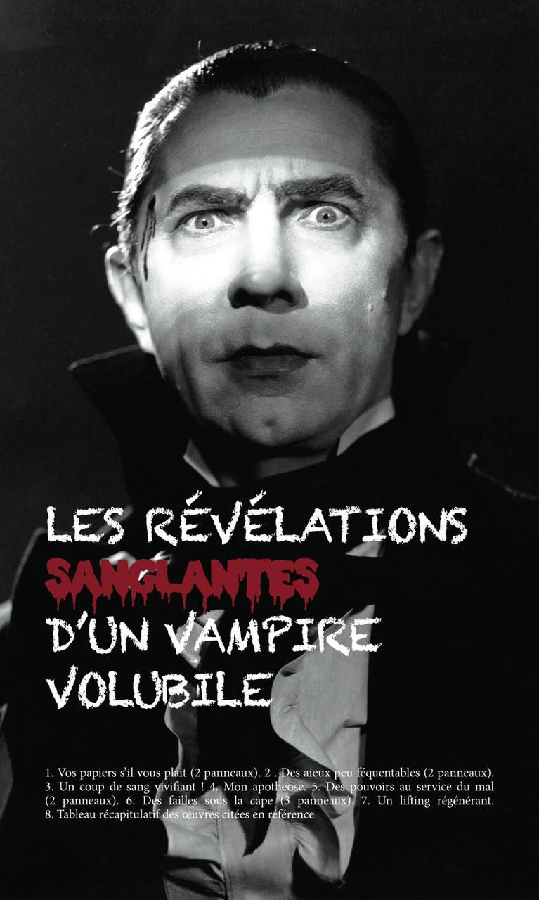 LES RÉVÉLATIONS SANGLANTES D'UN VAMPIRE VOLUBILE