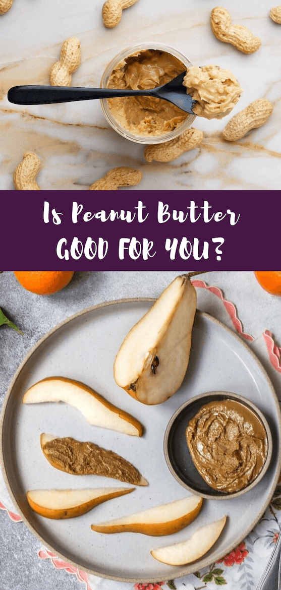 Does peanut butter have health benefits? Does almond butter have health benefits, too? If you want to find out and also get peanut butter recipes and almond butter recipes, read on! #peanutbutter #almondbutter #nutbutter #recipes #nutrition #plantbased
