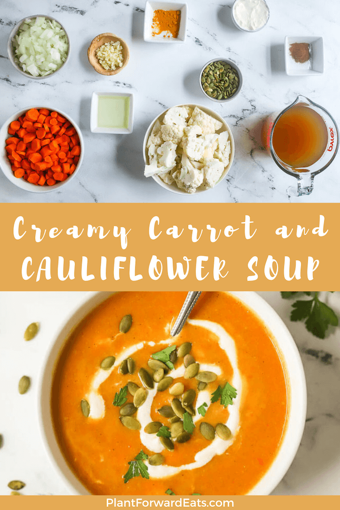 This cauliflower soup recipe is creamy without cream & has  a cup of vegetables in every serving. The Creamy Carrot and Cauliflower will be one of your favorite comfort foods! #comfortfood #cauliflowerrecipes #cauliflowersoup #plantbased #vegetarian