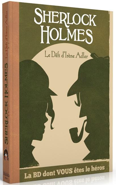 BD dont vous êtes le héros : Sherlock Holmes, le défi d'Irène Adler