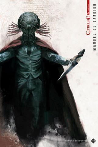 L'appel de Cthulhu, édité par Sans-Détour, jeu de rôle basé sur les nouvelles de Lovecraft