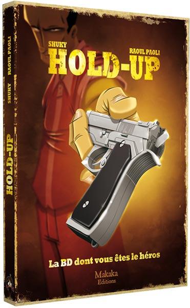 BD dont vous êtes le héros : Hold-up