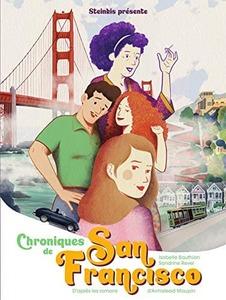 Couverture roman graphique Chroniques de San Francisco  #BD #RomansGraphiques #ÉtatsUnis #SanFrancisco #FlowerPower #LGBTQ+
