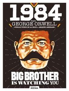 1984Big Brother is Watching You  #BD #RomanGraphique #Anticipation #Dystopie #Propagande #Manipulation #Novlangue #Journal #Intime #Résistance