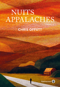Couverture 'Nuits appalaches' #roman #noir #enquête #précarité #violence #enquêtes #alcoolisme #nature #montagne #amérique #amour #guerre #famille  par guillaume cherel