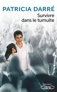 Couverture Survivre au tumulte #Essai #Médium #Spiritualité #Spiritisme #Témoignage #Guides #DéveloppementPersonnel par Guillaume Cherel