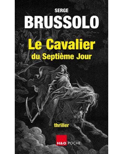 Couverture Le Cavalier du septième jour  #ÉcrivainCulte #Thriller #Noir #Fantastique #Peur #Manipulation #Légendes #Croyances #Péchés