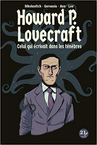 Couverture de Howard P Lovecraft celui qui écrivait dans les ténèbres