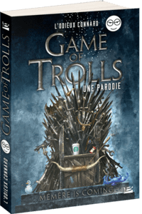 Couverture #Game of #Trolls Odieux Connard #Serie #Fantasy #Humour #Geek #GameOfThrones #The Witcher #Chronique par Guillaume Cherel
