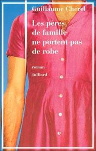 couverture Les pères de famille ne portent pas de robe