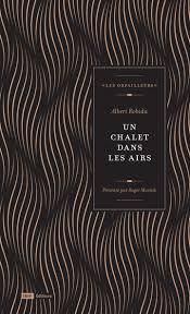 Couverture un chalet dans les airs Chronique littérature roman science fiction fantastique guillaume cherel